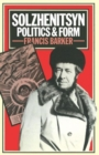 Solzhenitsyn : Politics and Form - Book