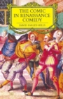 The Comic in Renaissance Comedy - Book