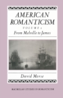 American Romanticism : From Melville to James-The Enduring Excessive - eBook