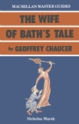 Chaucer: The Wife of Bath's Tale - eBook