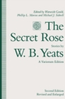 The Secret Rose, Stories by W. B. Yeats: A Variorum Edition - eBook