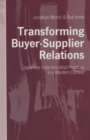 Transforming Buyer-Supplier Relations : Japanese-Style Industrial Practices in a Western Context - Book