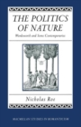 The Politics of Nature : Wordsworth and Some Contemporaries - Book
