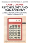 Psychology and Management : A text for managers and trade unionists - eBook