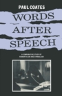 Words After Speech : A Comparative Study of Romanticism and Symbolism - eBook