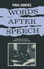 Words After Speech : A Comparative Study of Romanticism and Symbolism - Book