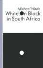 White on Black in South Africa : A Study of English-Language Inscriptions of Skin Colour - eBook