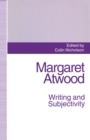 Margaret Atwood: Writing and Subjectivity : New Critical Essays - eBook