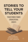 Stories to Tell Your Students : Transforming toward Organizational Growth - Book