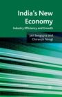 India's New Economy : Industry Efficiency and Growth - Book