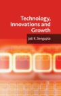 Technology, Innovations and Growth - Book