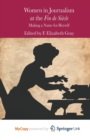 Women in Journalism at the Fin de Siecle : Making a Name for Herself - Book