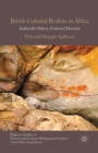 British Colonial Realism in Africa : Inalienable Objects, Contested Domains - Book