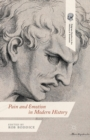 Pain and Emotion in Modern History - Book