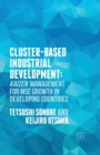 Cluster-Based Industrial Development: : KAIZEN Management for MSE Growth in Developing Countries - Book