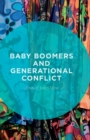 Baby Boomers and Generational Conflict - Book