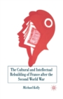 The Cultural and Intellectual Rebuilding of France After the Second World War - Book