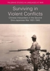 Surviving in Violent Conflicts : Chinese Interpreters in the Second Sino-Japanese War 1931-1945 - Book