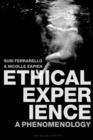 Ethical Experience : A Phenomenology - Book