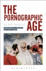 The Pornographic Age - Book
