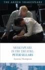Shakespeare in the Theatre: Peter Sellars - eBook