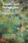Socially Just Pedagogies : Posthumanist, Feminist and Materialist Perspectives in Higher Education - eBook