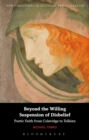 Beyond the Willing Suspension of Disbelief : Poetic Faith from Coleridge to Tolkien - Book