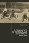 The Emergence of Bicycling and Automobility in Britain - eBook