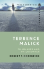 Terrence Malick : Filmmaker and Philosopher - eBook
