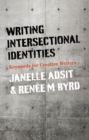 Writing Intersectional Identities : Keywords for Creative Writers - Book