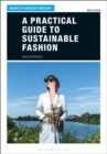 A Practical Guide to Sustainable Fashion - Book