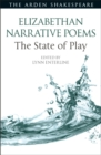 Elizabethan Narrative Poems: The State of Play - Book
