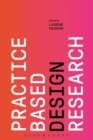 Practice-based Design Research - Book
