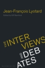 Jean-Francois Lyotard : The Interviews and Debates - eBook