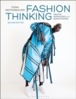 Fashion Thinking : Creative Approaches to the Design Process - Book