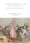A Cultural History of Hair in the Age of Enlightenment - eBook