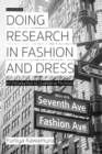 Doing Research in Fashion and Dress : An Introduction to Qualitative Methods - Book