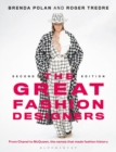 The Great Fashion Designers : From Chanel to McQueen, the names that made fashion history - Book