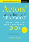 Actors' and Performers' Yearbook 2020 : Essential Contacts for Stage, Screen and Radio - Book