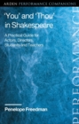 You  and  Thou  in Shakespeare : A Practical Guide for Actors, Directors, Students and Teachers - eBook