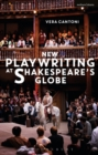 New Playwriting at Shakespeare's Globe - Book