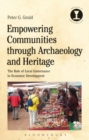 Empowering Communities through Archaeology and Heritage : The Role of Local Governance in Economic Development - Book