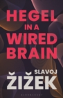 Hegel in A Wired Brain - Book