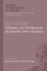 Al-Farabi, Syllogism: An Abridgement of Aristotle's Prior Analytics - Book
