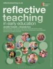 Reflective Teaching in Early Education - Book