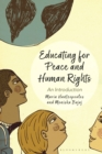 Educating for Peace and Human Rights : An Introduction - Book