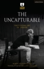 The Uncapturable : The Fleeting Art of Theatre - Book