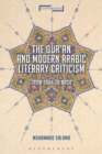 The Qur'an and Modern Arabic Literary Criticism : From Taha to Nasr - Book