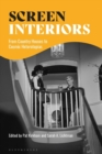 Screen Interiors : From Country Houses to Cosmic Heterotopias - eBook