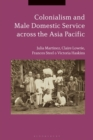 Colonialism and Male Domestic Service across the Asia Pacific - Book